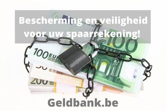 Bescherming en veiligheid voor uw spaarrekening!