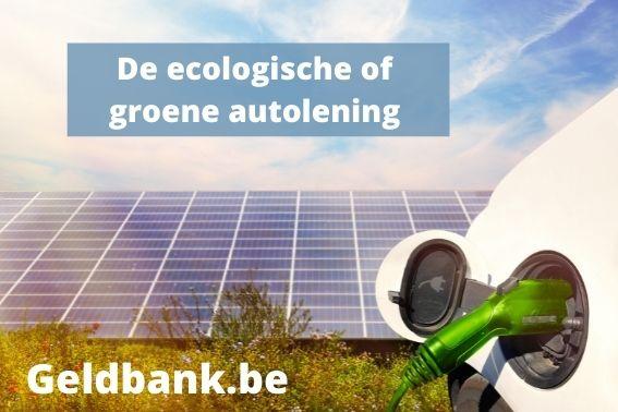 De ecologische of groene autolening