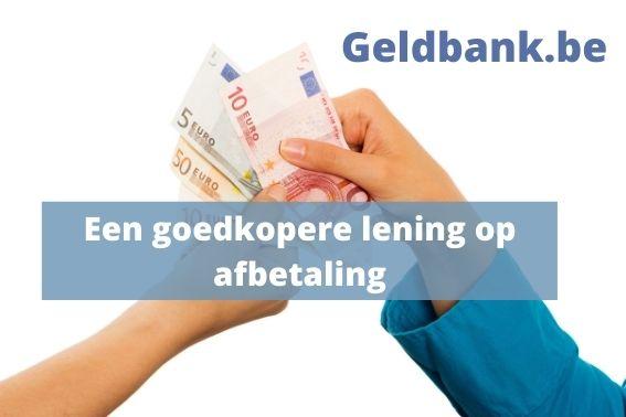Een goedkopere lening op afbetaling